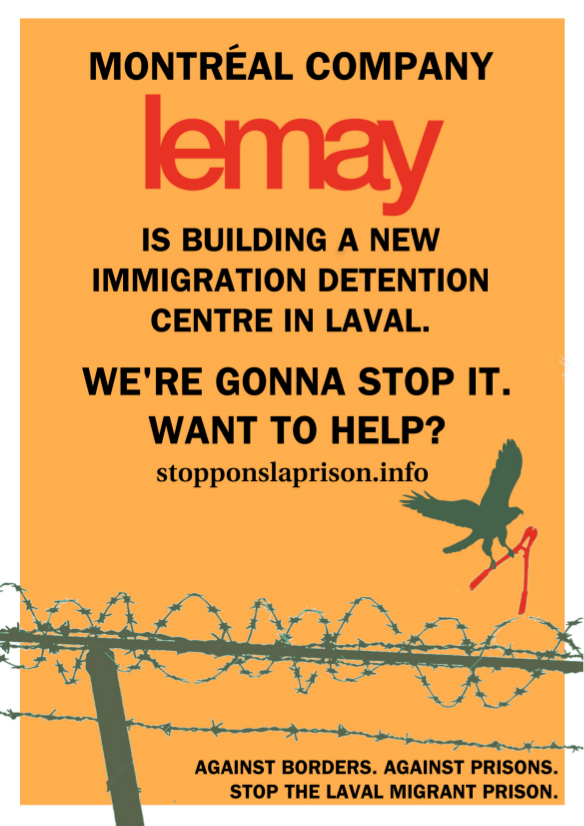 Against borders, against prisons. Stop the Laval migrant prison.