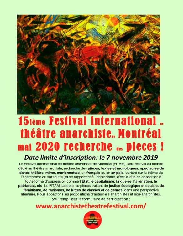 Only one week left! Montreal's 15th Annual International Anarchist Theatre Festival Seeks Plays!