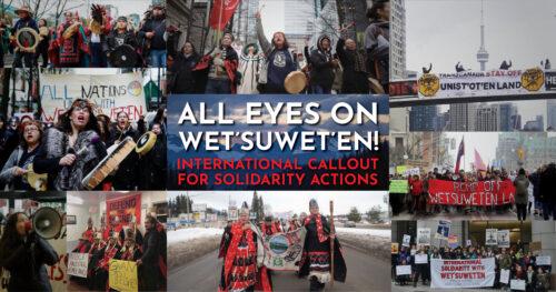All Eyes on Wet'suwet'en: International Call for Week of Solidarity!