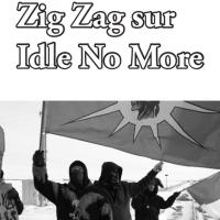 Zig Zag on Idle No More