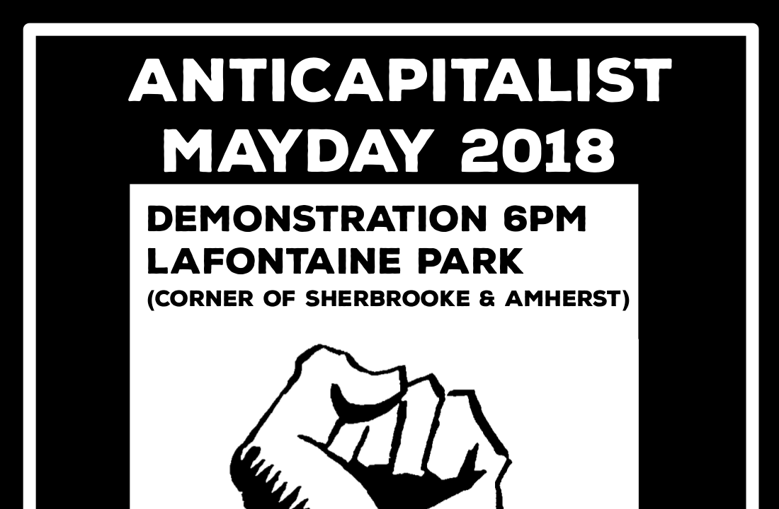 2018 Anticapitalist May Day - corner of Sherbrooke/Amherst, 6PM