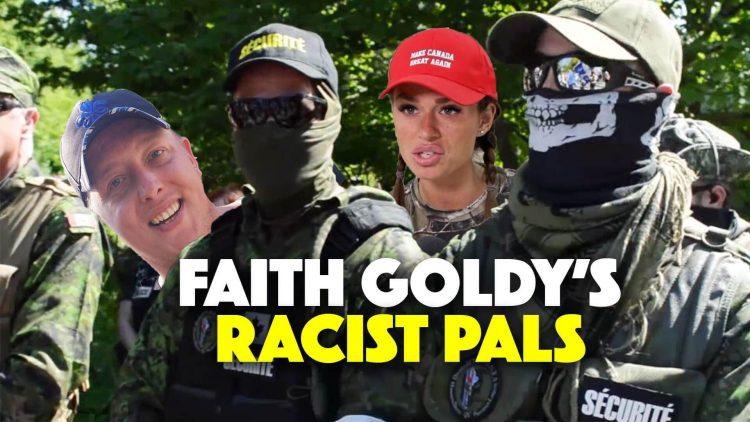 Faith Goldy's Racist Pals