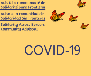 COVID-19 – Solidarity Across Borders Community Advisory