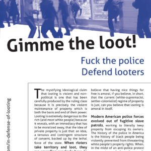 Fuck the Police, Defend Looters
